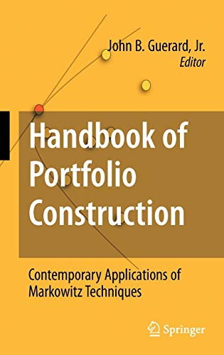 9780387774381: Handbook of Portfolio Construction: Contemporary Applications of Markowitz Techniques