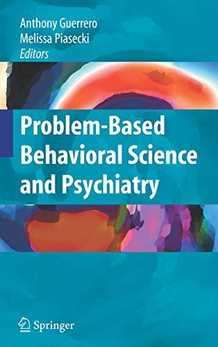 9780387774831: Problem-based Behavioral Science and Psychiatry