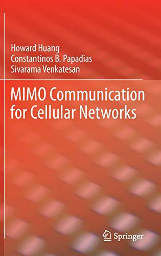 9780387775210: MIMO Communication for Cellular Networks (Information Technology: Transmission, Processing and Storage)