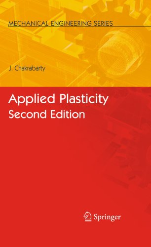 9780387776736: Applied Plasticity, Second Edition (Mechanical Engineering Series)
