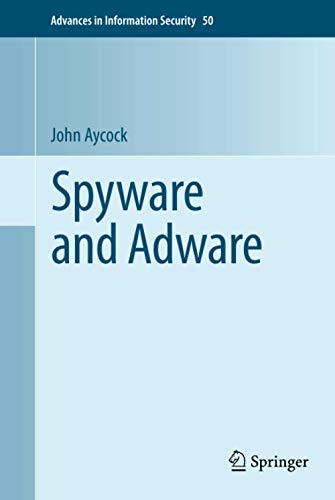 9780387777405: Spyware and Adware (Advances in Information Security)