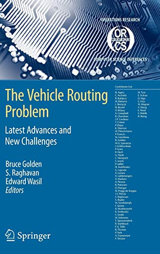 9780387777771: The Vehicle Routing Problem: Latest Advances and New Challenges (Operations Research/Computer Science Interfaces Series)