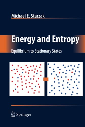 9780387778228: Energy and Entropy: Equilibrium to Stationary States