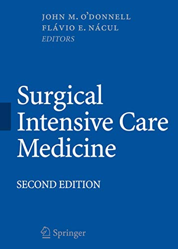 Surgical Intensive Care Medicine (Hardcover): John M. O'Donnell