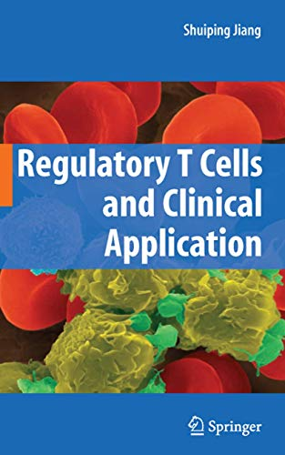 Regulatory T Cells and Clinical Application (Hardcover)