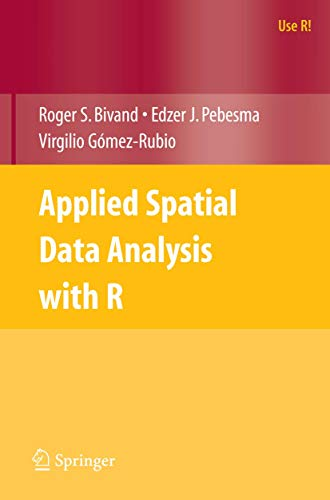 9780387781709: Applied Spatial Data Analysis with R