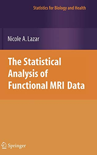 9780387781907: The Statistical Analysis of Functional MRI Data (Statistics for Biology and Health)