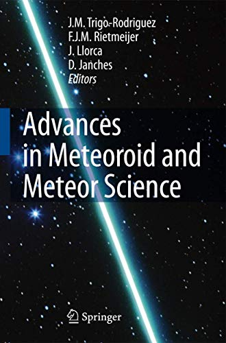 Advances in Meteoroid and Meteor Science: J. M. Trigo-Rodriguez