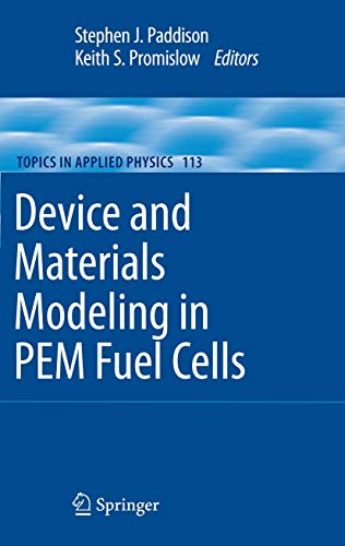 Device and Materials Modeling in PEM Fuel Cells: Stephen J. Paddison, Keith S. Promislow