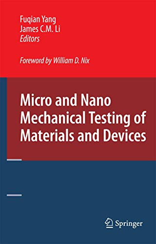 9780387787008: Micro and Nano Mechanical Testing of Materials and Devices
