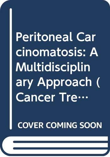 9780387788104: Peritoneal Carcinomatosis: A Multidisciplinary Approach (Cancer Treatment and Research)