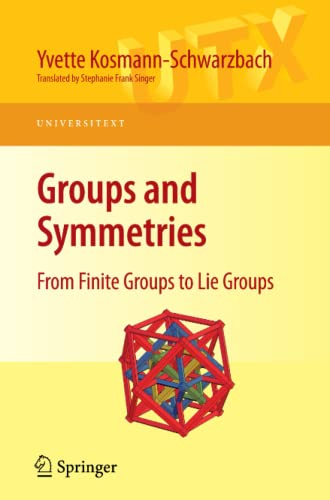 9780387788654: Groups and Symmetries: From Finite Groups to Lie Groups