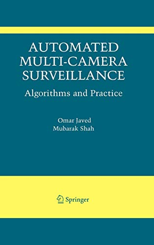 9780387788807: Automated Multi-Camera Surveillance: Algorithms and Practice (The International Series in Video Computing)