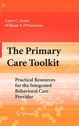 9780387789705: The Primary Care Toolkit: Practical Resources for the Integrated Behavioral Care Provider