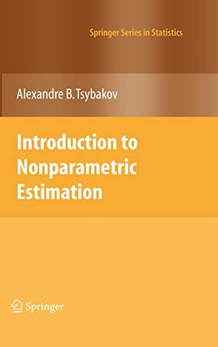 9780387790510: Introduction to Nonparametric Estimation (Springer Series in Statistics)