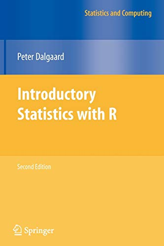 9780387790534: Introductory Statistics with R (Statistics and Computing)