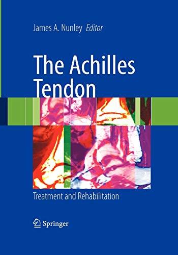 9780387792057: The Achilles Tendon: Treatment and Rehabilitation