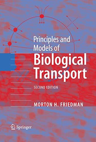 9780387792392: Principles and Models of Biological Transport