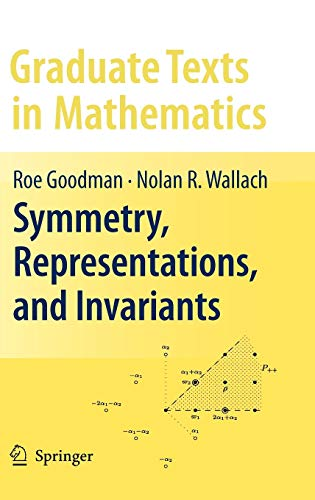 9780387798516: Symmetry, Representations, and Invariants (Graduate Texts in Mathematics)