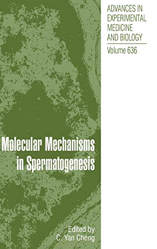 Molecular Mechanisms in Spermatogenesis (Hardcover): C.y. Cheng