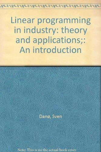 Linear Programming in Industry: Dano, Sven