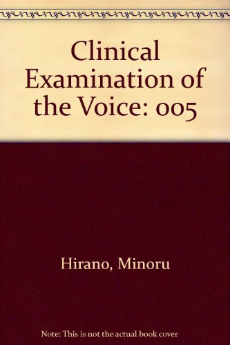 9780387816593: Clinical Examination of the Voice (Disorders of Human Communication)