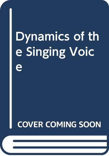 9780387816678: Dynamics of the Singing Voice (Disorders of human communication)