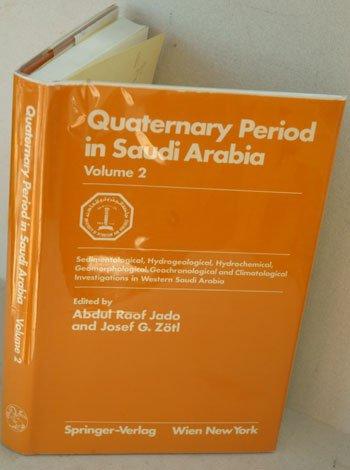 Quaternary Period in Saudi Arabia, Vol. 2: Springer-Verlag