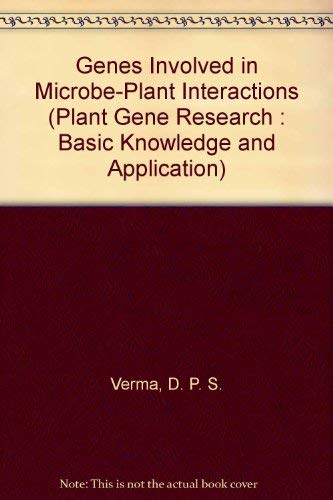 Genes Involved in Microbe-Plant Interactions (Plant Gene: Verma, D. P.
