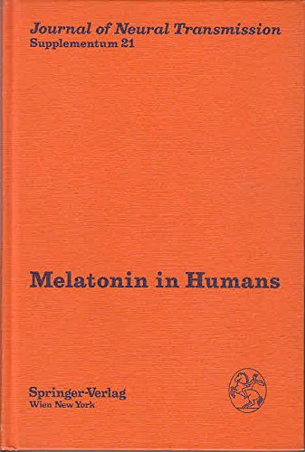 9780387819273: Melatonin in Humans: Proceedings of the First International Conference on Melatonin in Humans (Journal of Neural Transmission Supplementum)