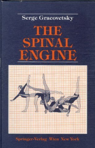 The Spinal Engine: Serge Gracovetsky