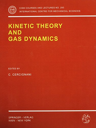 Kinetic Theory and Gas Dynamics (Cism Courses