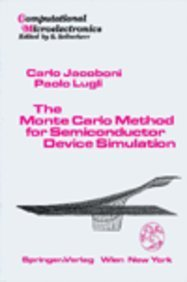 9780387821108: The Monte Carlo Method for Semiconductor Device Simulation (Computational Microelectronics)