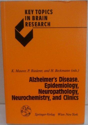 9780387821979: Alzheimer's Disease. Epidemiology, Neuropathology, Neurochemistry, and Clinics (Key Topics in Brain Research)