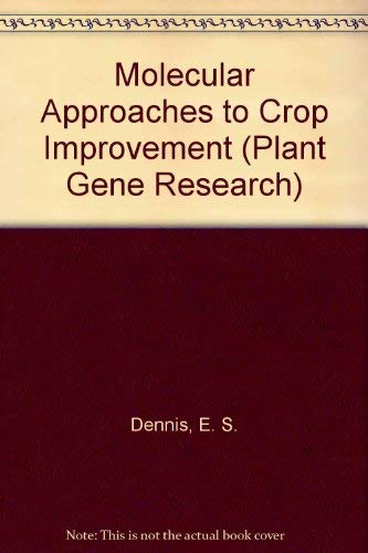 9780387822303: Molecular Approaches to Crop Improvement (Plant Gene Research)