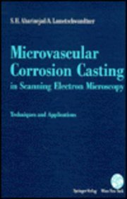 9780387823775: Microvascular Corrosion Casting in Scanning Electron Microscopy: Techniques and Applications
