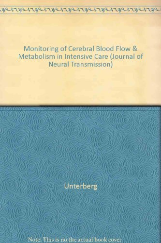 9780387824840: Monitoring of Cerebral Blood Flow and Metabolism in Intensive Care: Proceedings of an International Symposium, Berlin, October 1992 (ACTA NEUROCHIRURGICA SUPPLEMENTUM)