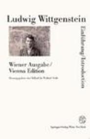 Ludwig Wittgenstein: Wiener Ausgabe : Einfuhrung-Introduction: Michael Nedo