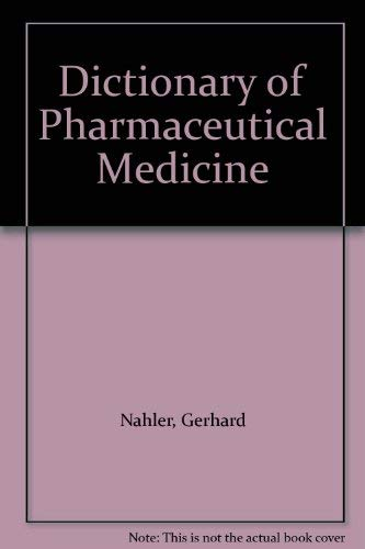 9780387825571: Dictionary of Pharmaceutical Medicine