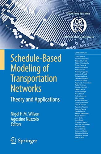 9780387848112: Schedule-Based Modeling of Transportation Networks: Theory and applications (Operations Research/Computer Science Interfaces Series)
