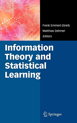 9780387848150: Information Theory and Statistical Learning