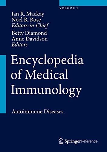 9780387848297: Encyclopedia of Medical Immunology: Autoimmune Diseases: 1
