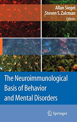 9780387848501: The Neuroimmunological Basis of Behavior and Mental Disorders