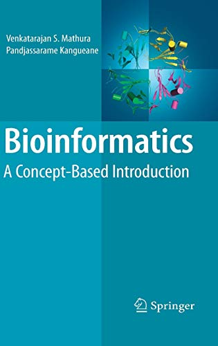 9780387848693: Bioinformatics: A Concept-based Introduction