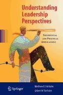 9780387849133: Understanding Leadership Perspectives