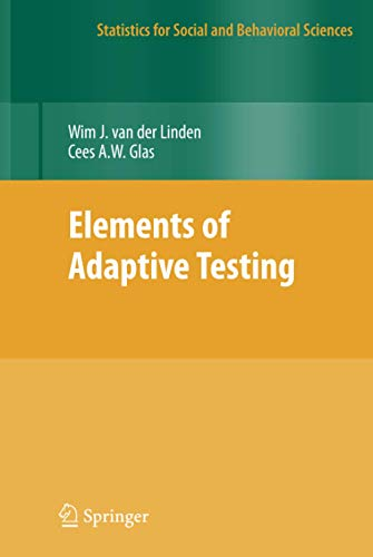 9780387854595: Elements of Adaptive Testing (Statistics for Social and Behavioral Sciences)