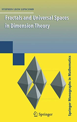 9780387854939: Fractals and Universal Spaces in Dimension Theory (Springer Monographs in Mathematics)