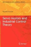 9780387855110: Servo Motors and Industrial Control Theory