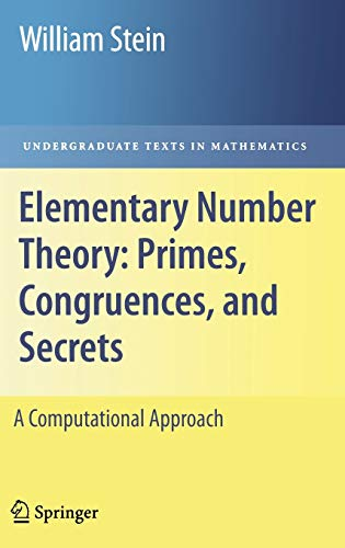 9780387855240: Elementary Number Theory: Primes, Congruences, and Secrets : A Computational Approach (Undergraduate Texts in Mathematics)