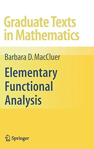 9780387855288: Elementary Functional Analysis (Graduate Texts in Mathematics)